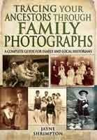 Tracing Your Ancestors through Family Photographs
