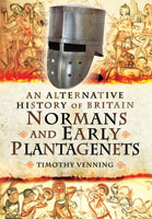 An Alternative History of Britain: Normans and Early Plantagenets