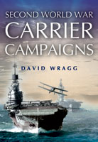 Second World War Carrier Campaigns