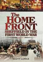 The Home Front: Sheffield in the First World War