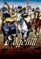 Edgehill: The Battle Reinterpreted (Second Edition)