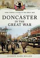 Doncaster in the Great War