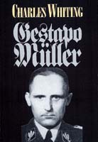 The Search For Gestapo Muller