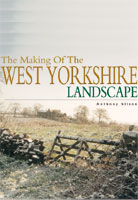 The Making of the West Yorkshire Landscape