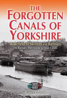 The Forgotten Canals of Yorkshire
