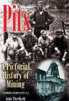 Pits - A Mining Pictorial History