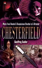 More Foul Deeds & Suspicious Deaths in and around Chesterfield