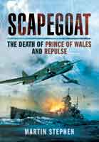 Scapegoat: The Death of Prince of Wales and Repulse