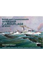 British and Commonwealth Warship Camouflage of WW II – Vol I