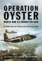 Operation Oyster: WW II's Forgotten Raid