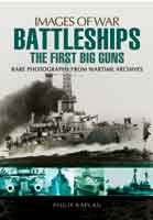 Battleships : The First Big Guns