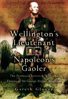 Wellingtons Lieutenant Napoleons Gaoler