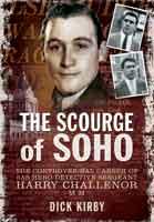 The Scourge of Soho