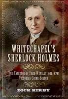 Whitechapel's Sherlock Holmes
