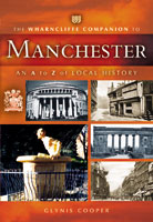 The Wharncliffe Companion to Manchester