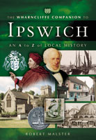 The Wharncliffe Companion to Ipswich