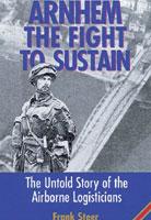 Arnhem: The Fight To Sustain