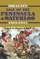 Douglas' Tale Of The Peninsula and Waterloo