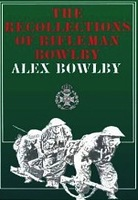 Recollections of Rifleman Bowly