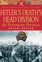 Hitler's Death's Head Division