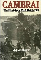 Cambrai: The First Great Tank Battle