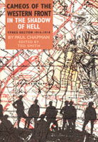 Cameos of the Western Front: In the Shadow of Hell
