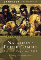 Napoleon's Polish Gamble