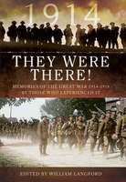 They Were There in 1914