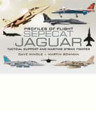 Profiles of Flight: SEPECAT Jaguar