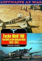 Focke Wulf 190: The Birth of the Butcher Bird, 1939-43