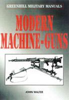 Modern Machine-Guns