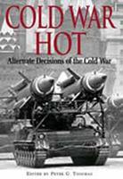 Cold War Hot