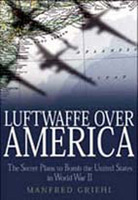 Luftwaffe Over America (Greenhill)