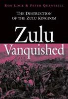 Zulu Vanquished