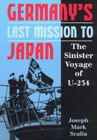 Germany's Last Mission to Japan: