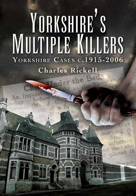 Yorkshire's Multiple Killers