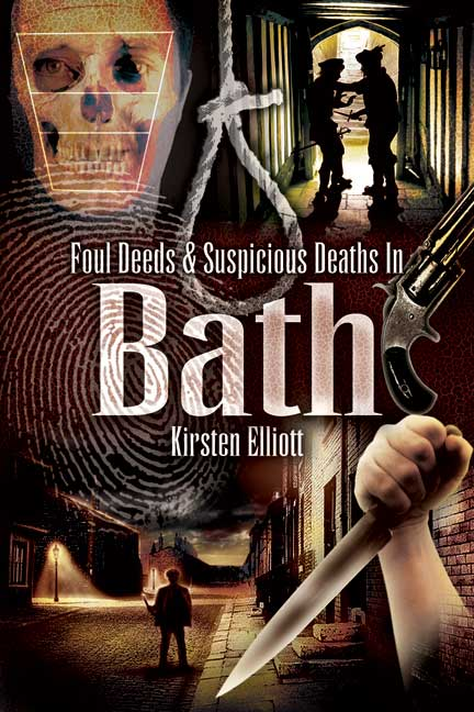 Foul Deeds and Suspicious Deaths in Bath