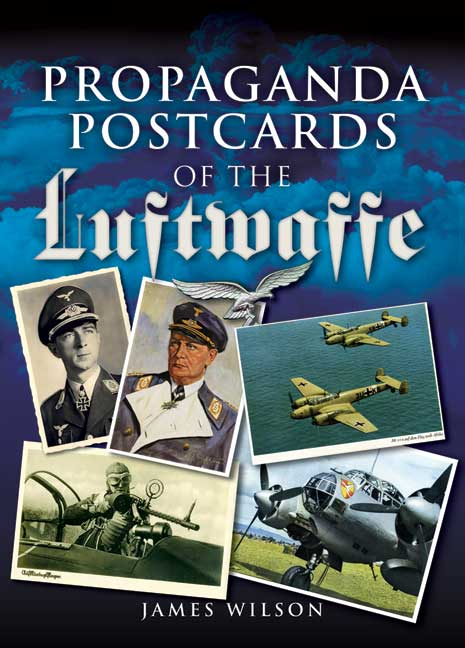 Propaganda Postcards of the Luftwaffe