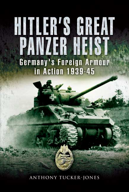 Hitler's Great Panzer Heist