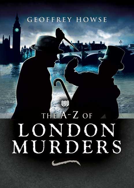 The A-Z of London Murders