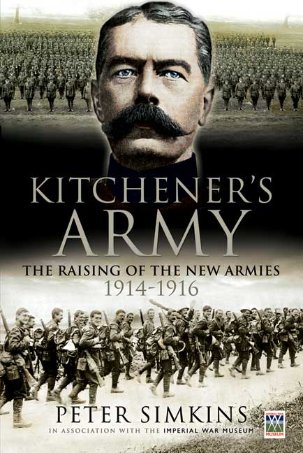 Kitchener S Army The Raising Of The New Armies