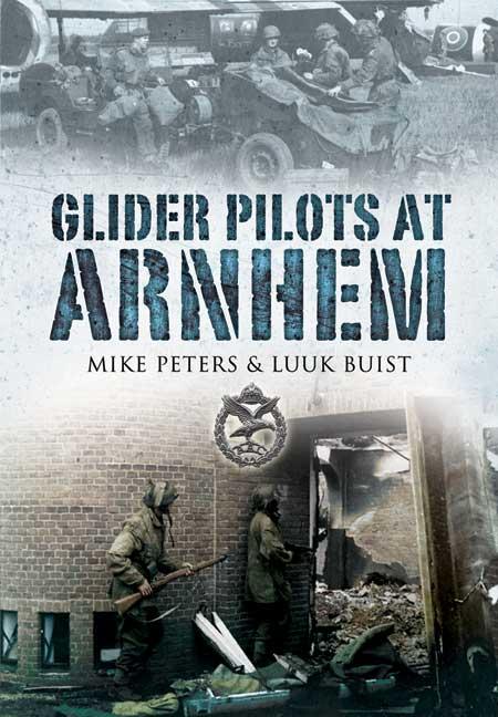 Glider Pilots at Arnhem
