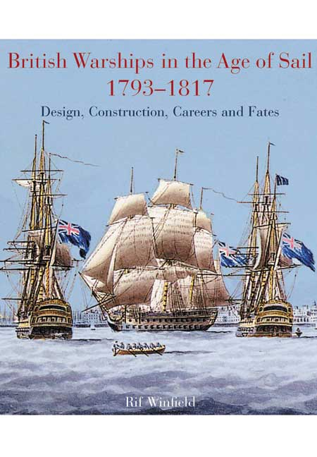 British Warships in the Age of Sail 1793-1817
