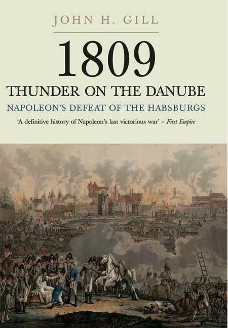 1809 - Thunder on the Danube - Volume I