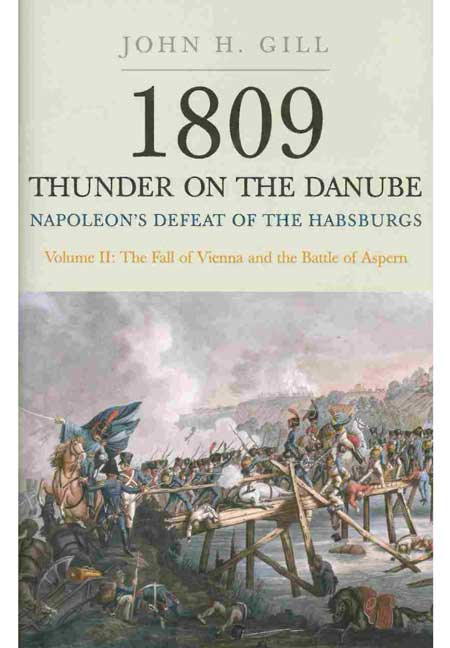 1809 Thunder on the Danube - Volume II