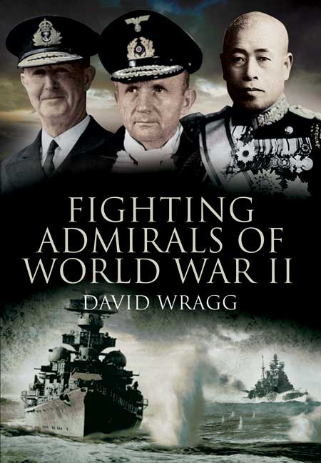 Fighting Admirals of World War II
