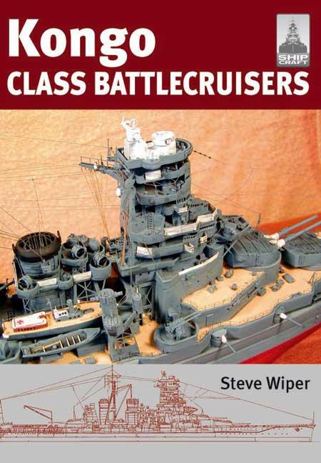 ShipCraft 9: Kongo Class Battlecruisers