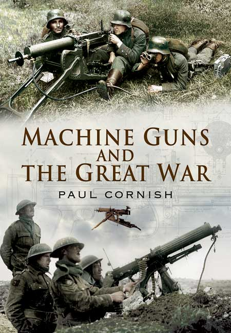 Machine-Guns & the Great War