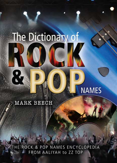 The Dictionary of Rock & Pop Names