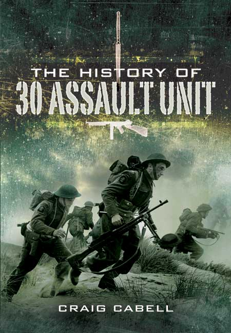The History of 30 Assault Unit